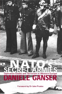 Daniele Ganser - NATO's Secret Armies